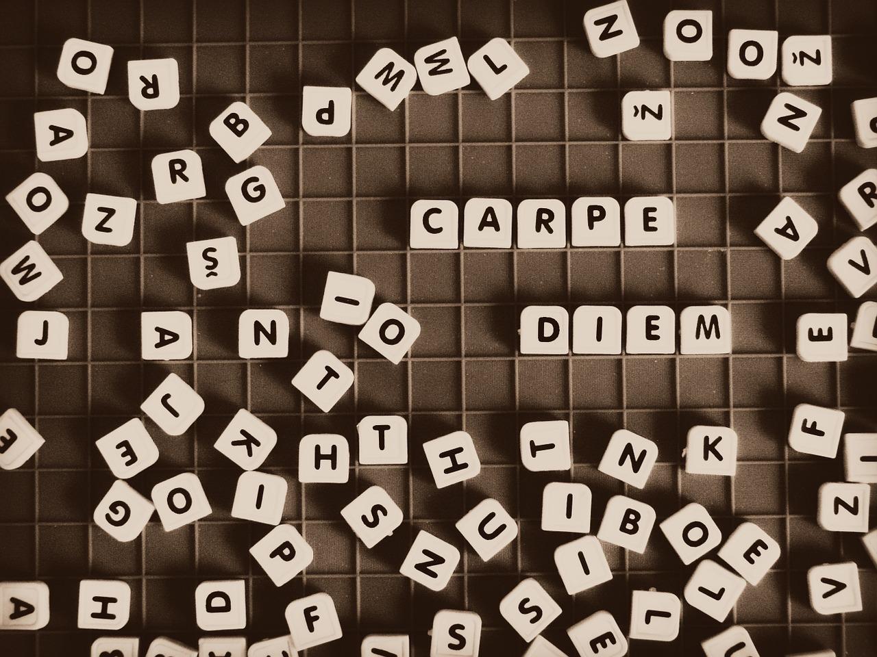 "Letters spelling out, ""Carpe Diem""."