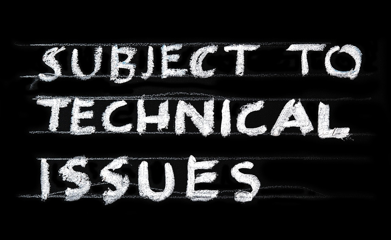 "The words, ""Subject to Technical Issues""."